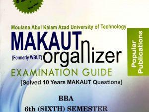 BBA 6th Semester (WBUT) Makaut Organizer Guide Book